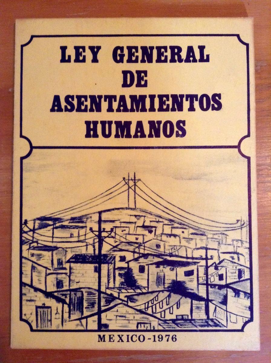 Ley General de Asentamientos Humanos 1976
