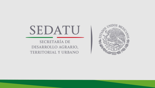 SEDATU destina 73 mdp a Consolidación de Reservas Urbanas